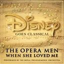 The Opera Men / The Royal Philharmonic Orchestra:  When she loved me