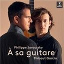 Philippe Jaroussky & Thibaut Garcia:  À sa guitare - Dowland: In Darkness Let Me Dwell
