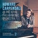 Howard Carpendale / The Royal Philharmonic Orchestra:  Symphonie meines lebens 2