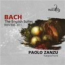 Jean-Sébastien Bach / Paolo Zanzu:  Bach: the english suites bwv806-811