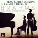 Alexandre Tharaud:  Brahms: cello sonatas nos 1, 2 & 6 hungarian dances