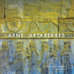 CD événement, annonce. ARNE:  Artaxerxes / The Mozartists / Ian Page / 2 cd Signum classics