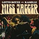 Lotto Boyzz:  Miss jagger