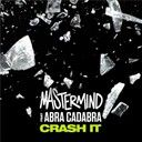 Mastermind:  Crash it